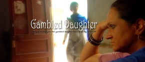 GAMBLED DAUGHTER